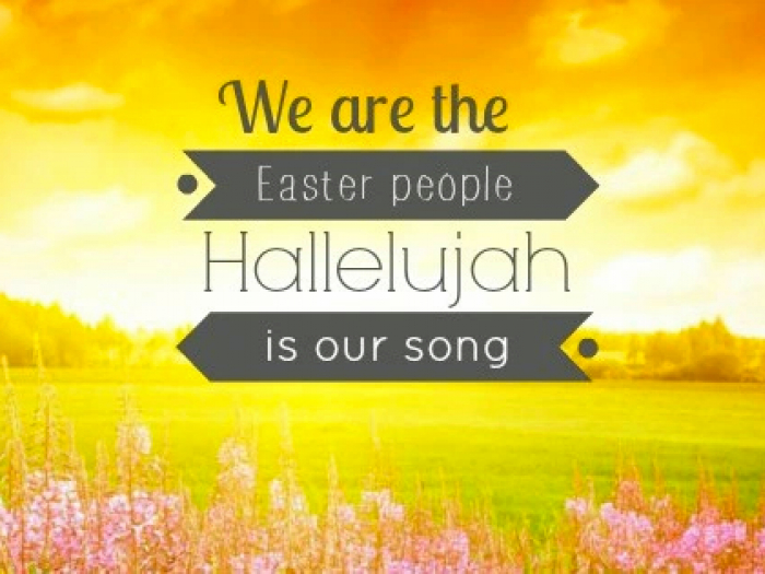 We Are The Easter People